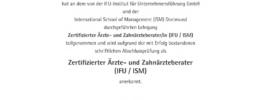 Zertifizierter Ärzte- und Zahnärzteberater (IFU/ISM)